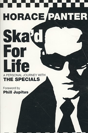 Ska'd for Life By Panter, Horace